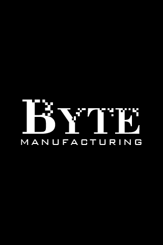 Byte Manufacturing